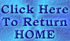 [Click to Return HOME]